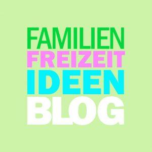 Schriftblock mit Hinweis zum Familien-Freizeit-Idee-Blog